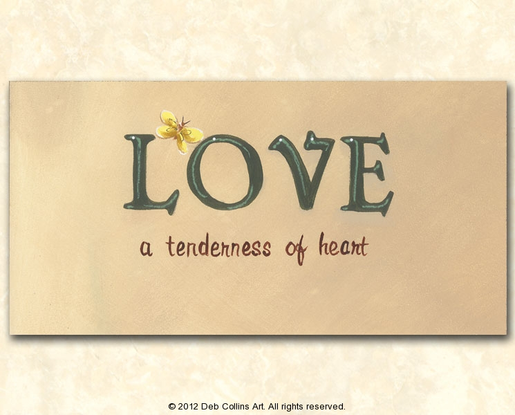 Love, A Tenderness of Heart
