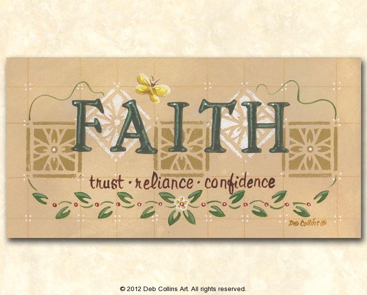 Faith, Trust - Reliance - Confidence